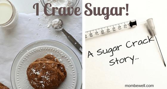 I Crave Sugar! A Sugar Crack Story