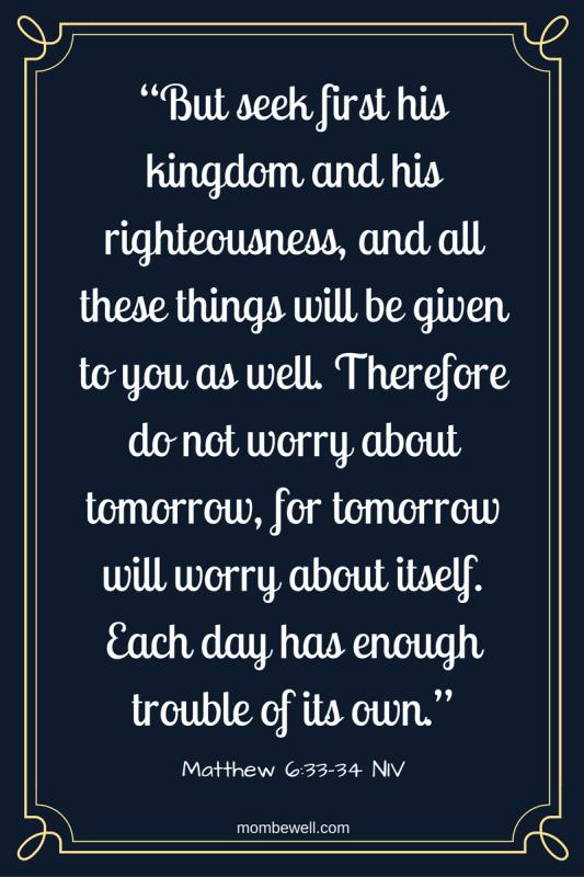 Matt. 6:33-34