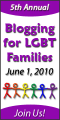Blogging for LGBT Families Day 2010
