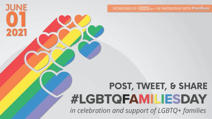 #LGBTQFamiliesDay 2021