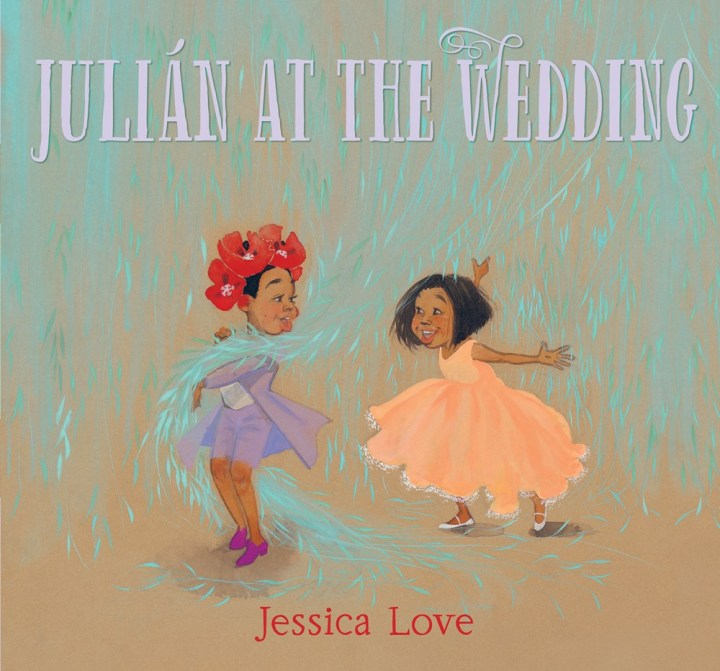 Julian at the Wedding - Jessica Love