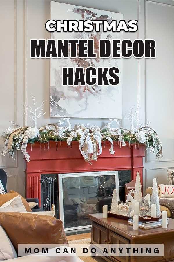 Mantel Decor Hacks