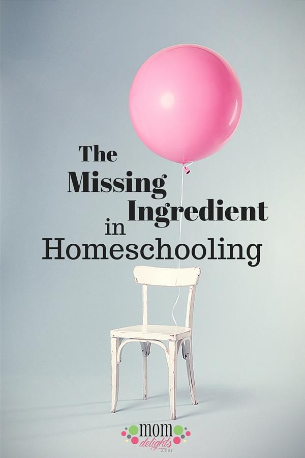 The Missing Ingredient in Homeschooling