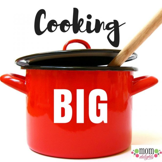 Cooking big