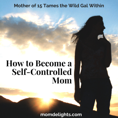 How to Become a Self-Controlled Mom