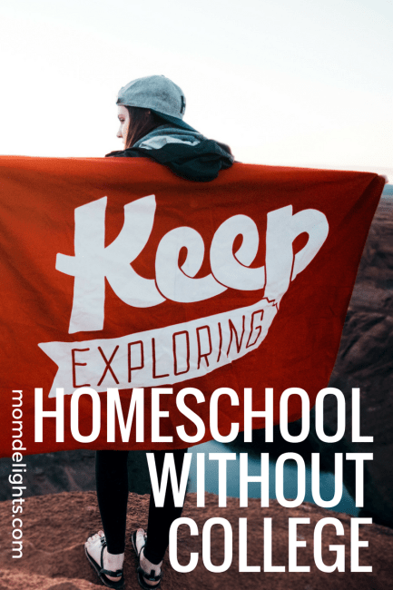 Homeschool Without College