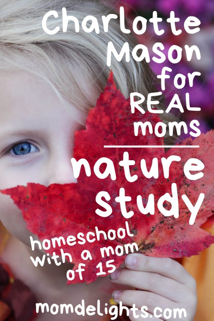 Charlotte Mason for Real Moms: Nature Study