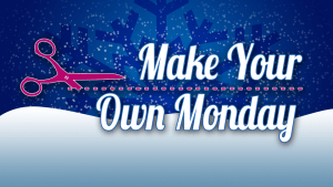 make your own monday
