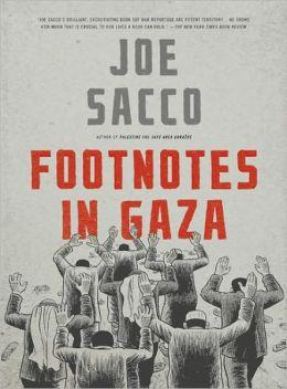 Footnotes in Gaza by Joe Sacco