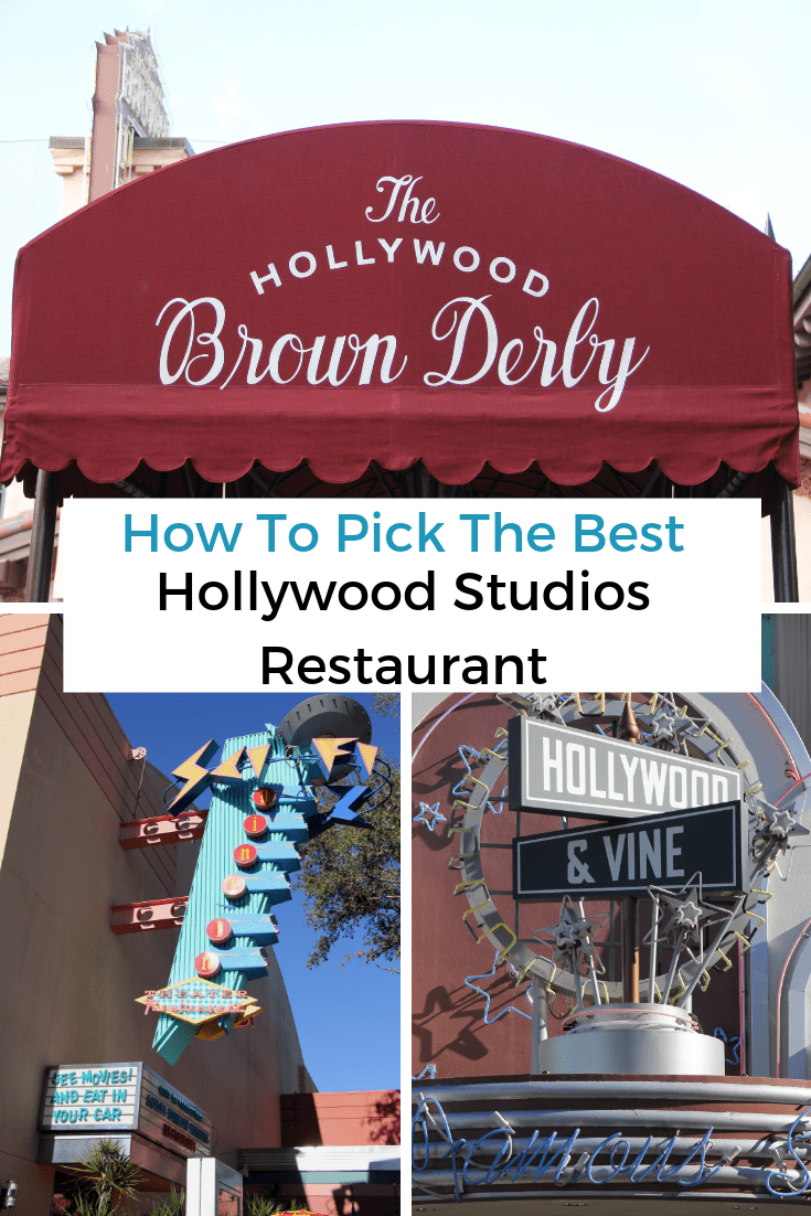 How to Pick the Best Hollywood Studios Restuarant