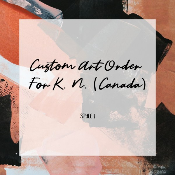Art Commission For K. N. (Canada) | By Creative Visual Artist Charlie Albright | Moments by Charlie | Adelaide, Australia