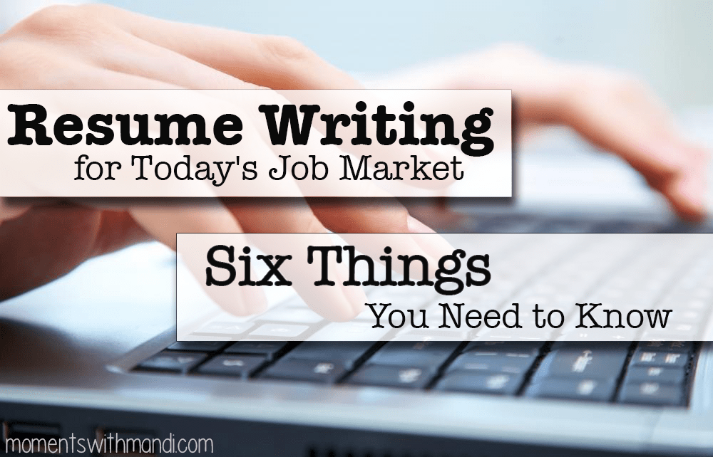 resume writing for today 39 s job market six things you need to