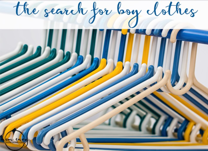 The Search for Boy Clothes by Mom Envy. Have you ever noticed how there are so many less choices for boy clothes than girl clothes?