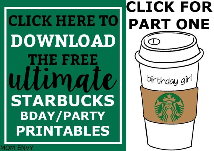 Free Birthday Starbucks ~ Free starbucks birthday printable party pack mom envy