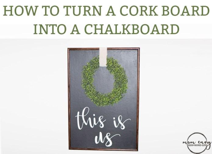 How to turn a Cork Board Into a Chalkboard. Corkboard makes a great chalkboard. DIY inexpensive wall art. Farmhouse wall art. DIY farmhouse art. #farmhouse #DIY #wallart #decor