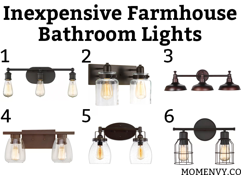 Inexpensive Farmhouse Bathroom Lights Which Light Would You Choose All Are