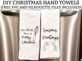 DIY Christmas Hand Towels. Learn the steps to this easy DIY Christmas craft. Plus, download two free kitchen Christmas SVG and Silhouette files. #freesvg #christmascrafts #diychristmas