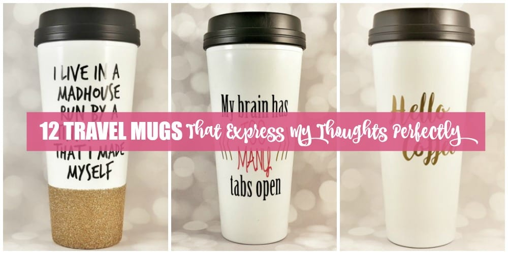 Mugs with quirky sayings have become quite popular over the last couple of years, branching off from the traditional #1 Mom and #1 Dad sayings. Now we have sayings like This might be wine and I can't adult today...which are a couple of my favorites. Enjoy browsing through 12 travel mugs that express my thoughts, and possibly yours, perfectly.
