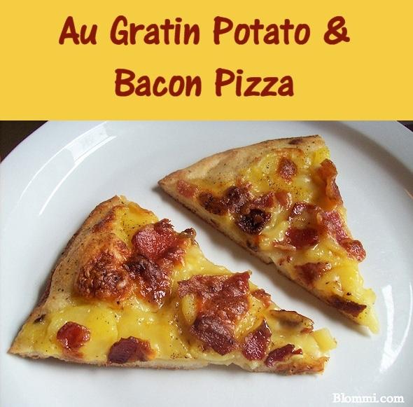 Au Gratin Potato and Bacon Pizza Recipe