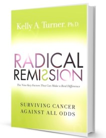 Radical Remission by Kelly S. Turner