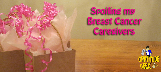 Spoiling my Breast Cancer Caregivers | Battling Bertha #23 | #BlogBoost