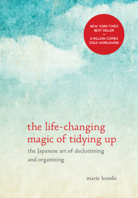 """the life-changing magic of tidying up"" by Marie Kondo"