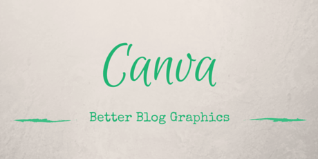 Better Blog Graphics with Canva