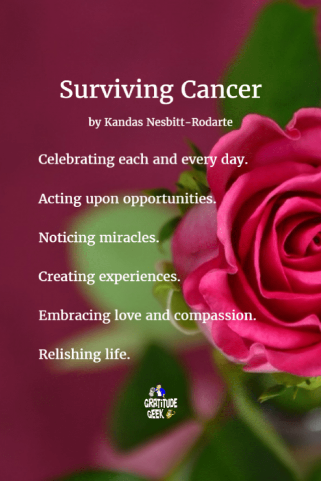 Surviving Cancer by Kandas Nesbitt-Rodarte. Use Granted with Credit. and Link to GratitudeGeek.info.