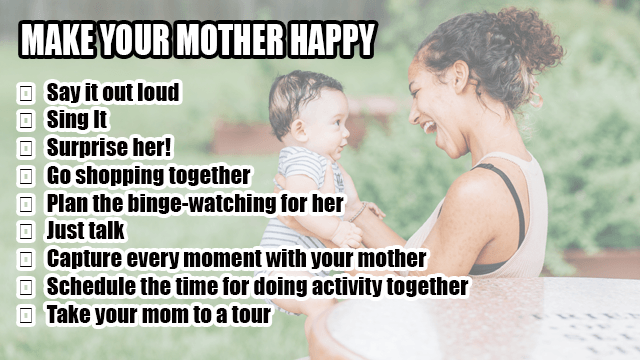 Make Your Mother Happy
