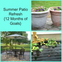 Summer Patio Refresh -- 12 Months of Goals {June}