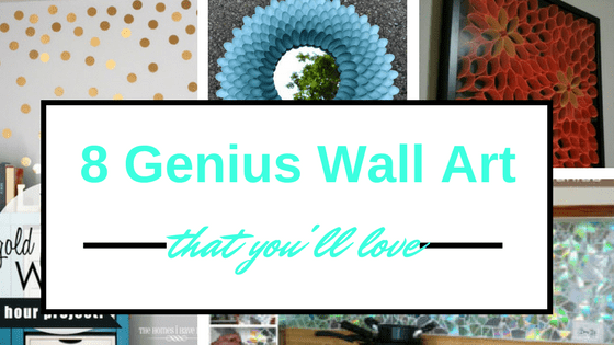 8 Genius Creative Wall Art That You'll Love graphic