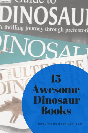 15 Awesome Dinosaur Books for Dino loving kids at https://momistheonlygirl.com
