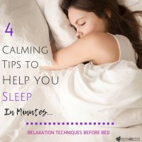 4 Calming Tips to Help You Sleep in Minutes