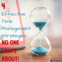 Top 4  Time Management Strategies No one Talks About