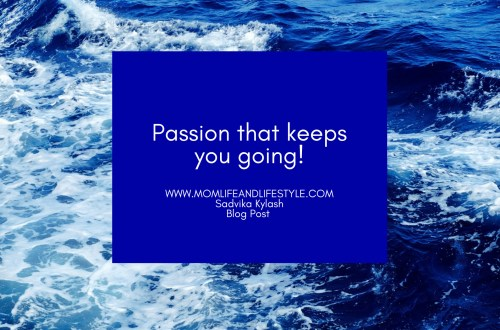 Passion that makes you going