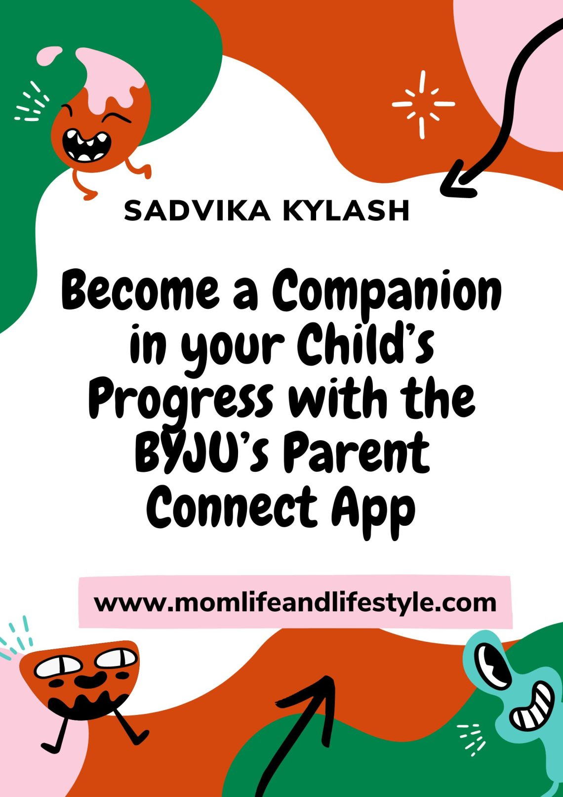 Become a Companion in your Child's Progress with the BYJU's Parent Connect App
