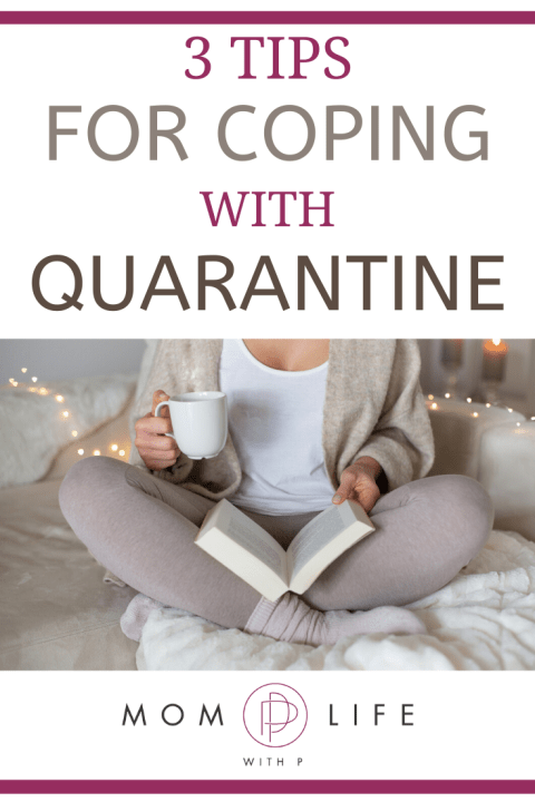 3 TIPS FOR COPING WITH QUARANTINE