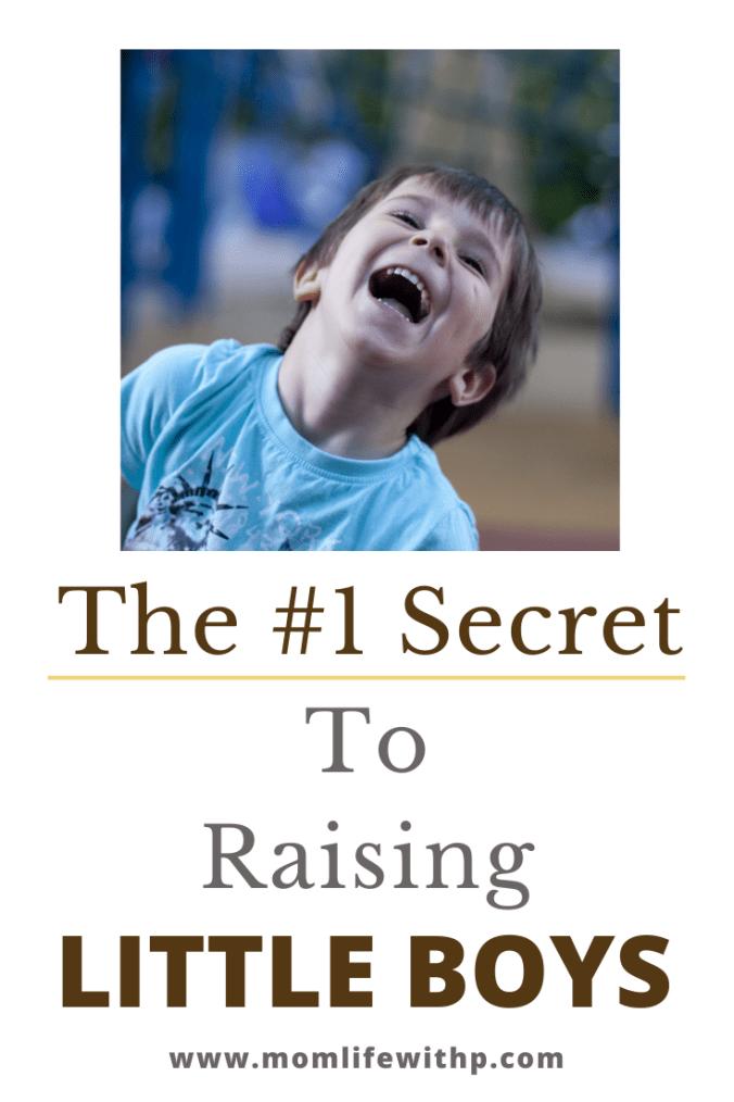 The secret to parenting little boys