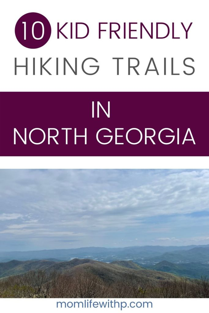 pinterest 10 kid friendly hiking trails in north Georgia