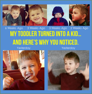 Toddler Turned Into a Kid