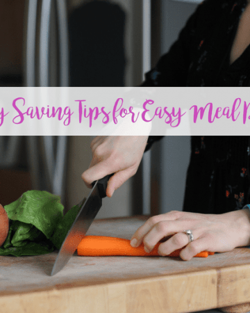 Time and money saving tips for easy meal planning