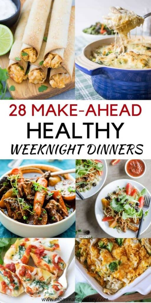 28 Make Ahead Weeknight Dinners that are Healthy and easy. Make Ahead Dinners you can freeze for the week for kids and families. Casseroles, chicken and other delicious recipes and freezer meals.