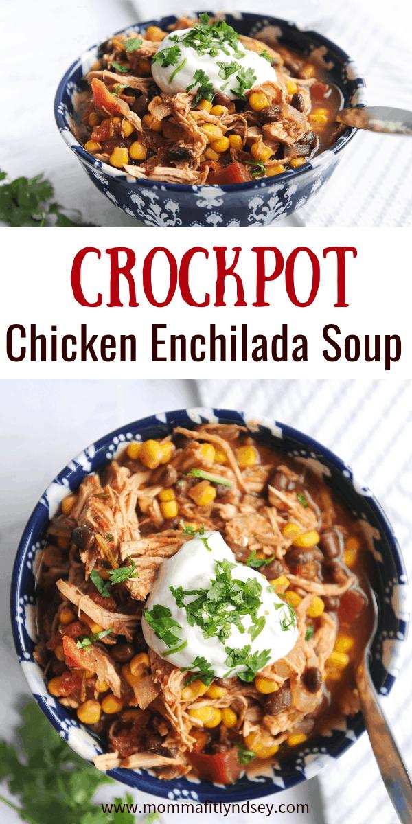 chicken enchilada soup is an easy crockpot weeknight recipe