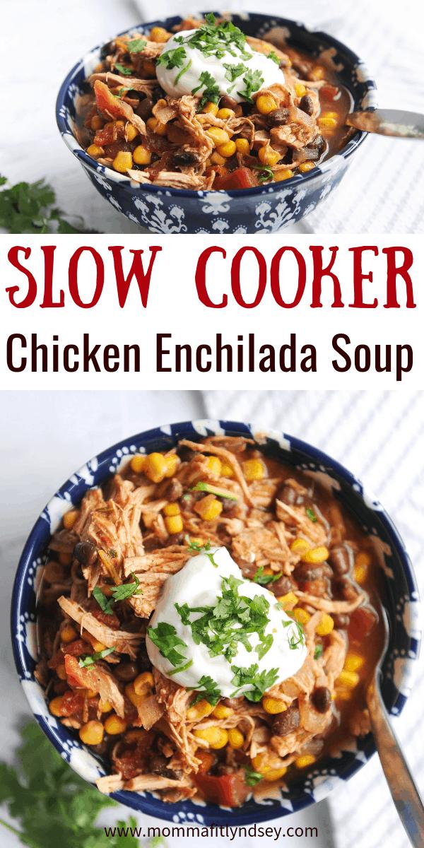 chicken enchilada soup is an easy slow cooker weeknight recipe