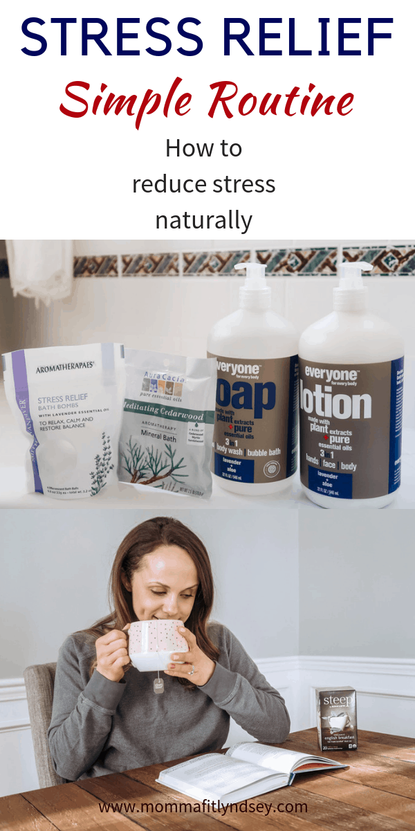Looking to reduce stress naturally? healthy Lifestyle Blogger Momma Fit lyndsey is sharing her routine for how to reduce stress