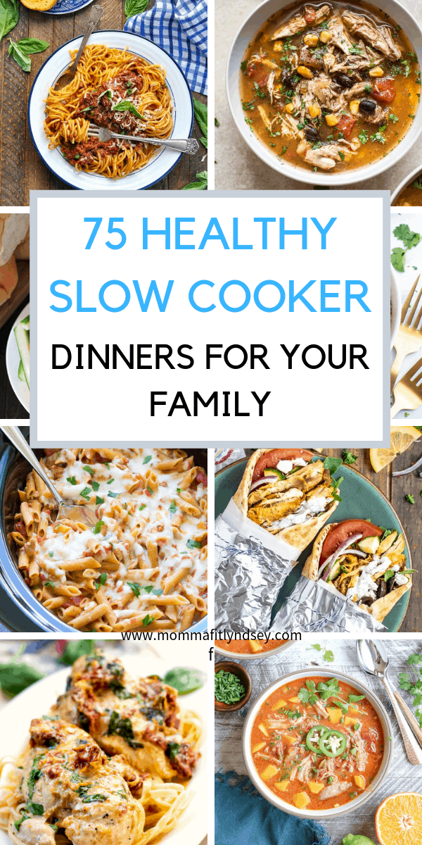 75 healthy slow cooker recipes for your family for a healthy and easy weeknight dinner. Great for weight loss with recipes including chicken crockpot recipes that are healthy