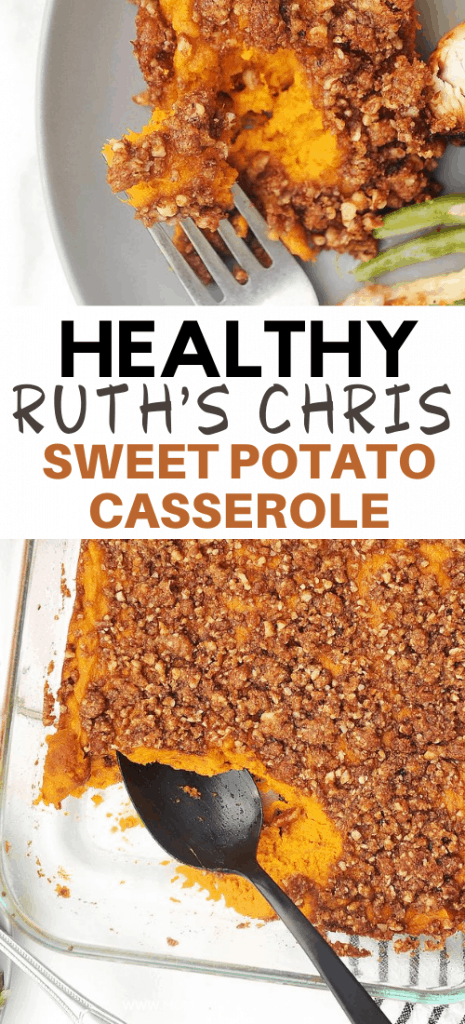 healthy Ruth Chris Sweet Potato Casserole with pecans. Healthy sweet potato casserole for Thanksgiving with no refined sugar. The best healthy sweet potato casserole for a simple clean eating Thanksgiving side dish.