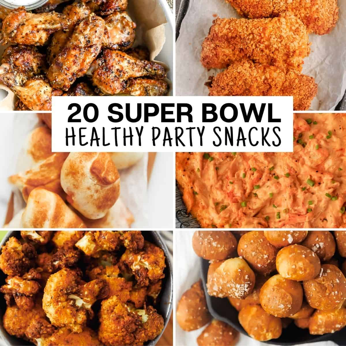 collection of healthy super bowl party recipes