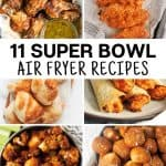 collection of healthy super bowl party recipes to make int he air fryer