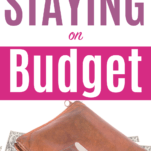 staying on budget